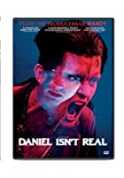 Daniel Isn't Real [DVD]