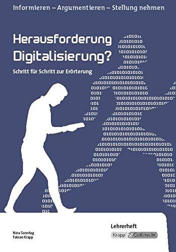 Herausforderung Digitalisierung: Rahmenthema,Kompendium, Lehrerheft, Prüfung, Realschule, Ba-Wü