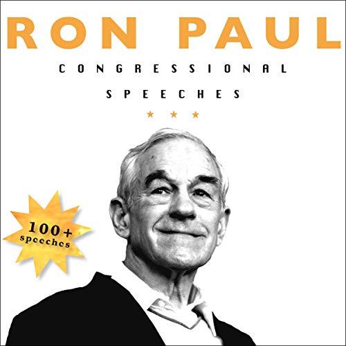 Ron Paul: Congressional Speeches audiobook cover art