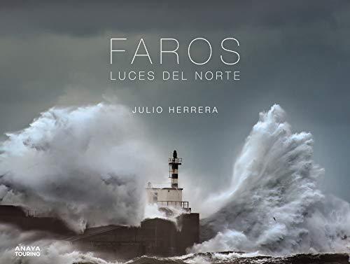 Faros. Luces del Norte (Guías Singulares)
