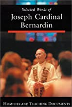 Selected Works of Joseph Cardinal Bernardin: Church and Society by Joseph Cardinal Bernardin (2000-08-01)