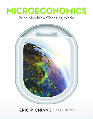 Download Microeconomics: Principles for a Changing World 1464186677