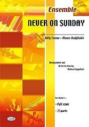 CARISCH NEVER ON SUNDAY - ENSEMBLE MUSICAL Partition jazz&blue Ensemble et orchestre Big band