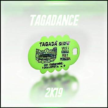 TAGADANCE 2K19 (Extended Mix)