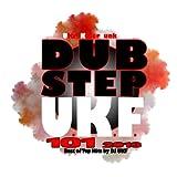 Dubstep Ukf 101 2013 - Best of Top Hits by DJ Ukf, Drum Step, Hard Glitch Hop....