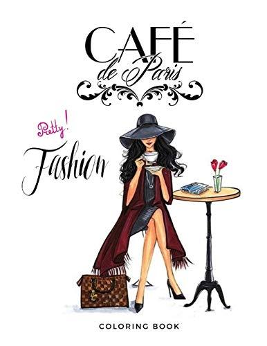 CAFE DE PARIS: FASHION COLORING BOOK