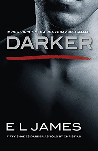 Darker: Fifty Shades Darker as Told by Christian (Fifty Shades Of Grey Series, 5)