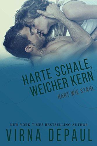 Harte Schale, Weicher Kern (Hart wie Stahl 5)