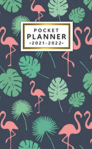 Pocket Planner 2021-2022: Two-Year 24 Month Calendar Organizer Agenda with Vision Boards and Motivational Quotes. Tropical Leaves and Pink Flamingo.