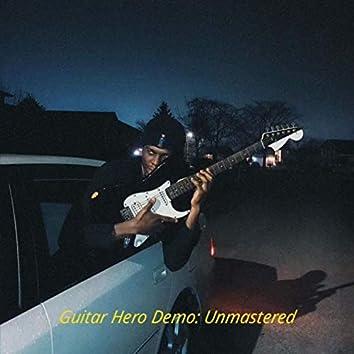 Guitar Hero Demo: Unmastered