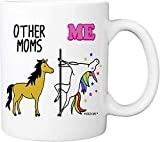 Other Moms Unicorn Me 11 Ounces Coffee Mug, Cup from Son, Daughter