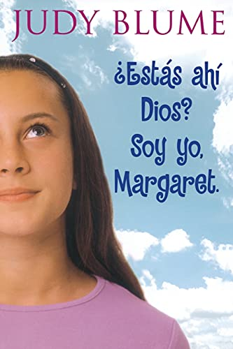 Estas Ahi Dios? Soy Yo, Margaret. (Are You There God? It's Me, Margaret) (Spanish Edition)