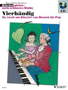 KLAVIERHAENDIG - arrangiert für Klavier 4händig - mit CD [Noten / Sheetmusic] aus der Reihe: KLAVIERSPIELEN MEIN SCHOENSTES HOBBY