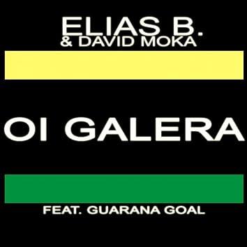 Oi Galera (feat. Guarana Goal)