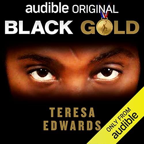 Black Gold Audiobook By Teresa Edwards cover art