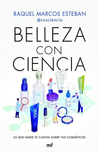 Belleza con Ciencia (Fuera de Colección)
