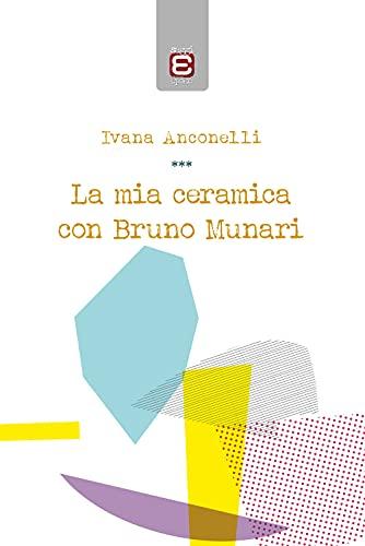 La mia ceramica con Bruno Munari