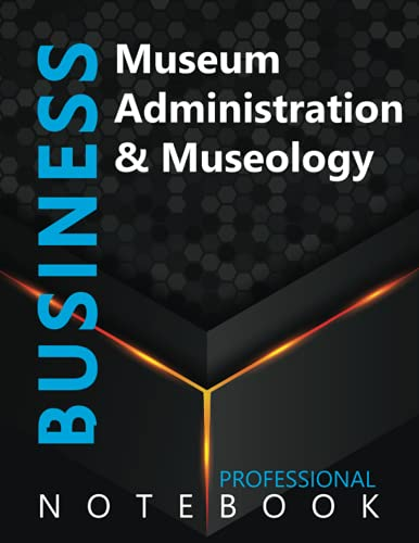 """Compare Textbook Prices for Business, Museum Administration & Museology Ruled Notebook, Professional notebook, Journal for Business & Economics Professional, Large 8.5"""" x 11"""" size, 108 pages, Glossy cover  ISBN 9798490774976 by Cre8tive Press"""