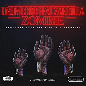 Zombie (feat. Zae Dilla)