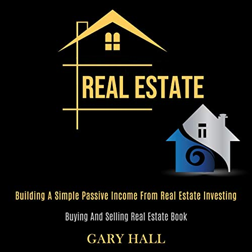 Real Estate Audiobook By Gary Hall cover art