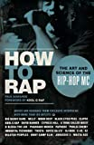 How to Rap - The Art & Science