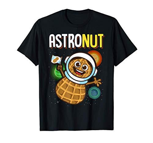 Jeu de mots des astronautes sur les cacahuètes Jeu de mots d T-Shirt