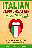 意大利语谈话自然:从事对话学习意大利语(意大利版)