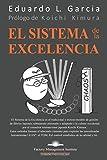El Sistema de la Excelencia: El Marco de Gestión Corporativa. La Constitución Corporativa. El Despliegue y Control de las Políticas Corporativas.: 1 (El Sistema de Gestión de Fábrica)