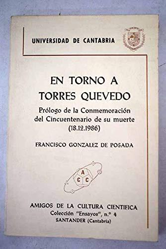 En Torno a Torres Quevedo: prólogo de la conmemoración del cincuentenario de su muerte (18.12.1986.)