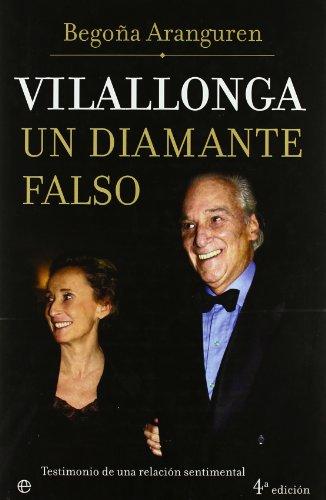 Vilallonga, un diamante falso