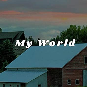 My World (feat. Greg Winningham)