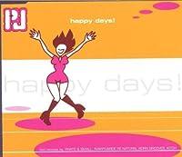 Happy Days by PJ (2000-04-18)