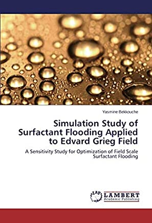 Simulation Study of Surfactant Flooding Applied to Edvard Grieg Field: A Sensitivity Study for Optimization of Field Scale Surfactant Flooding