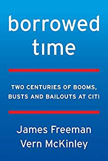 Borrowed Time: Citigroup, Moral Hazard, and the Too-Big-to-Fail Myth