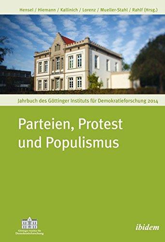 Parteien, Protest und Populismus: Jahrbuch des Göttinger Instituts für Demokratieforschung 2014 (Jahrbücher des Göttinger Instituts für Demokratieforschung)