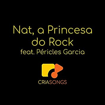 Nat, a Princesa do Rock
