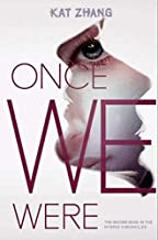Once We Were by Kat Zhang (2013-05-03)