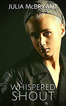 Whispered Shout: Henry and Jax (Southern Spark Book 2) by [Julia McBryant]