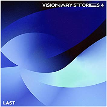 Visionary Stories Ep.4