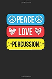 Peace Love Percussion: Marching Band Gift Musician Dot Grid Notebook 6x9 Inches - 120 dotted pages for notes, drawings, formulas | Organizer writing book planner diary