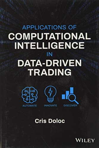 Applications of Computational Intelligence in Data–Driven Trading