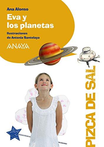 Eva y los planetas (LITERATURA INFANTIL (6-11 años) - Pizca de Sal)
