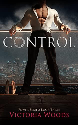 Control: A Mafia Suspense Dark Romance (Power Series #3)
