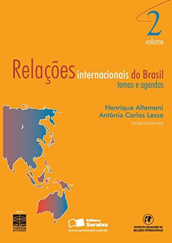 RELAÇÕES INTERNACIONAIS DO BRASIL - VOL.2