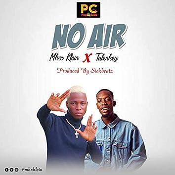 No Air (feat. Tulenkey)