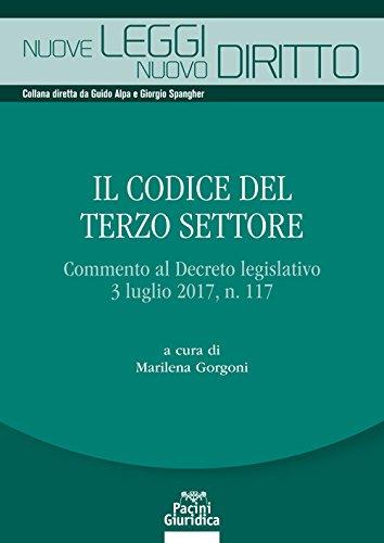 Il codice del terzo settore. Commento al Decreto legislativo 3 luglio 2017, n. 117