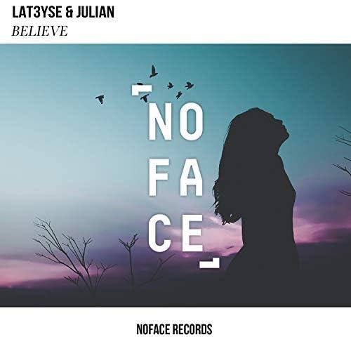 Julian, NoFace Records & LAT3YSE