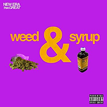 Weed & Syrup - Single