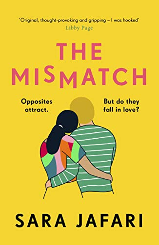 The Mismatch: An unforgettable story of first lov