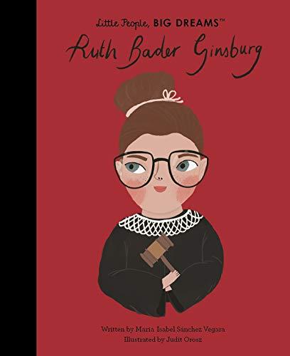 Ruth Bader Ginsburg (Little People, BIG DREAMS) (English Edition)